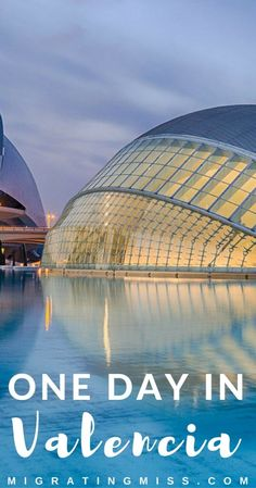 A Guide to One Day in Valencia, Spain #spain #valencia #travel