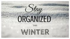 Keep Your Home (And Family) Organized This Winter Family Organizer, Organizing Your Home, Staying Organized, Home And Family, Good Things, Organization, Winter, Tips, Articles