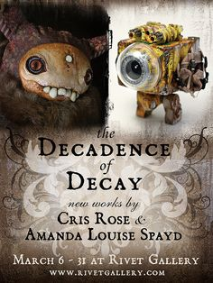 The Decadence of Decay - Work by Cris Rose & Amanda Louise Spayd at Rivet Gallery #amandalouisespayd