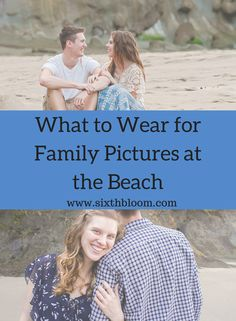 What to Wear for Family Pictures at the Beach, What to Wear, Family Pictures, Beach Pictures