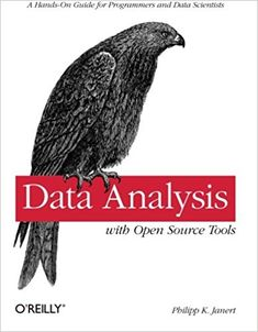 Data Analysis with Open Source Tools: A Hands-On Guide for Programmers and Data Scientists Philipp K. Janert 0596802358 9780596802356 With more and more data in the world, the future will belong to those who can analyze it. Python Programming, Computer Programming, Computer Science, Programming Languages, Machine Learning Book, Data Analysis Tools, Computer Books, Computer Hacker, Computer Tips