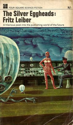 everythingsecondhand: The Silver Eggheads, by Fritz Leiber (New English Library, 1966).From a charity shop in Derby.