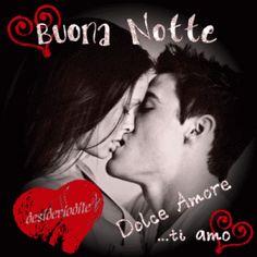 Buonanotte Amore Mio - Good Night My Love - frasi e immagini