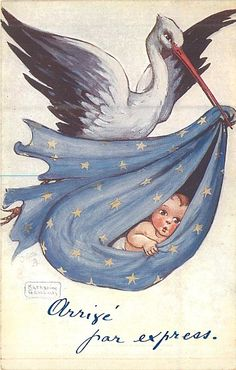 Arrive par Express ~ Vintage French new baby postcard