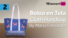DIY - Bolso en Tela By María Fernanda (B2/2)( Hand made Tote / Bags / Pu...