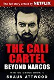 Free Kindle Book -   The Cali Cartel: Beyond Narcos (War On Drugs Book 4) Check more at http://www.free-kindle-books-4u.com/biographies-memoirsfree-the-cali-cartel-beyond-narcos-war-on-drugs-book-4/