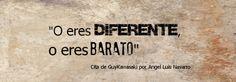 O eres Diferente o eres Barato! #Marketing