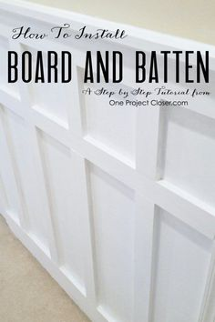 Step by Step how to install board and batten