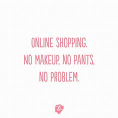 Women shopping quotes: fashion quotes : benefit cosmetics > official site and Motivacional Quotes, Funny Quotes, Quotes Girls, Girly Quotes, Online Shopping Quotes, Body Shop At Home, Web Design, Design Shop, Jewelry Quotes