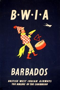 "BWIA Barbados, 1950/60s - original vintage poster listed on AntikBar.co.uk Lovingly remembered as ""Better Walk If Able"" ;)"