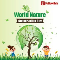 On World Nature Conservation Day I Call Upon Every Individual To Adopt An Eco Friendly Way Of Living We Cannot Adopt B Nature Conservation Conservation Nature