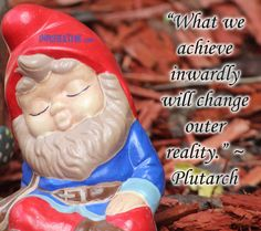 """What we achieve inwardly will change outer reality."" ~ Plutarch - inpcreative.com"