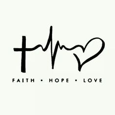 Faith...hope...love