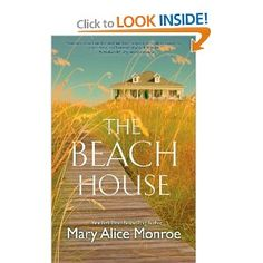 The Beach House by Mary Alice Monroe....This author uses words so beautifully. Everything she writes is good.