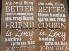 Friend/Godmother quote wooden laminate board. available through Branding by Bec on facebook or website http://www.brandingbybec.com.au