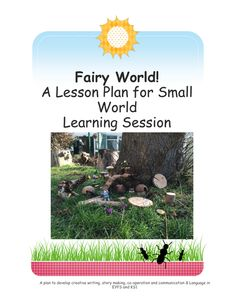 Small World.  Fairy World.  Outdoor Learning.  Forest School.
