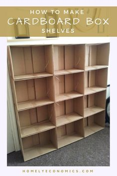 cardboard crafts storage shelves Heres how I made myself some cardboard box shelves. Cardboard box shelving is not only easy to make, but its very customisable. and cheap!