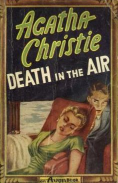 Death in the Air by Agatha Christie.  Published in the UK as Death in the Clouds.  Avon edition.
