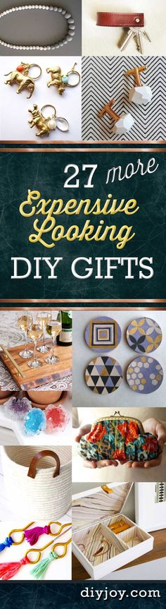 27 MORE Expensive Looking DIY Gifts. Crafts and DIY Gift Ideas for Him, for Her, for Family and Friends. Perfect cheap DIY gift ideas for Birthday, Christmas, Mom and Dad. http://diyjoy.com/homemade-diy-gifts-pinterest