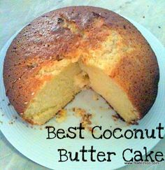 Actually Amy: Best Coconut Butter Cake Sweet Recipes, Snack Recipes, Dessert Recipes, Cooking Recipes, Cake Recipes, Delicious Desserts, Yummy Food, Thermomix Desserts, Bread Cake