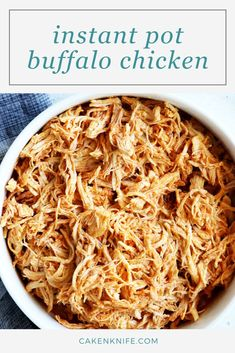 Instant Pot Buffalo Chicken is quick, easy, and only uses a handful of ingredients! The shredded chicken is tender and juicy, with tons of spicy buffalo flavor. Use it in tacos, sandwiches, salads, and so much more. | cakenknife.com #pressurecooker #pressurecooking #buffalochicken #shreddedchicken #mealprep Fall Dinner Recipes, Delicious Dinner Recipes, Appetizer Recipes, Buffalo Chicken Recipes, Baked Chicken Recipes, Tailgating Recipes, Shredded Chicken, Nutritious Meals, Quick Easy Meals