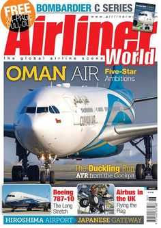 Airliner World Magazine - June 2017 Subscriptions | Pocketmags Aviation Magazine, Air Traffic Control, Technology Updates, Civil Aviation, Hiroshima, Color Photography, Fast Cars, Number One, Continents