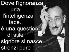 di Toto' Cool Words, Wise Words, Funny Good Morning Quotes, Something To Remember, People Quotes, Life Inspiration, Love Book, Funny People, Love Of My Life