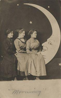 """Mooning"" Three Ladies on a Paper Moon Real Photo Postcard, via Flickr."