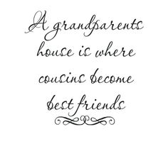 My best childhood memories involve my cousins! I was lucky to be blessed with loving cousins! Love my cousins all of them! Cute Quotes, Great Quotes, Quotes To Live By, Funny Quotes, Inspirational Quotes, Motivational, Cousin Quotes, Grandpa Quotes, Nana Quotes