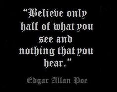 This is one of my favorite Edgar Allan Poe quotes. Poem Quotes, Quotable Quotes, Great Quotes, Words Quotes, Wise Words, Quotes To Live By, Life Quotes, Inspirational Quotes, Sayings