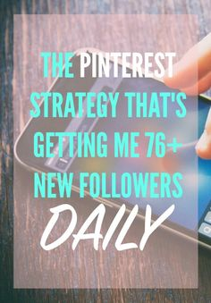 The Pinterest Strategy That's Getting Me 76+ New Followers Daily