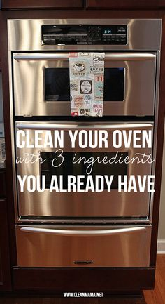 Skip the chemicals and stinky cleaners. Clean Your Oven With 3 Ingredients You Already Have via Clean Mama