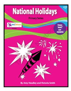 National Holidays Unit-Common Core from Splash Publications on TeachersNotebook.com -  - National Holidays is a 13 lesson literacy-based Social Studies unit aligned with the Common Core Standards that can be used as a Center or in a Whole Group setting.