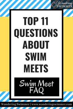 Swim meets can bring about a variety of questions. Here's a brief overview of the top 11 frequently asked questions about swim meets. Swim Meet, Swimming, This Or That Questions, Swim