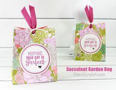 Succulent Garden Bag made with the Stampin' Up!  Suite Sentiments Stamp Set with the Succulent Garden Designer Series Paper. https://mychicnscratch.com/2017/03/succulent-garden-bag.html