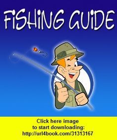 Fishing Guide and Advice, iphone, ipad, ipod touch, itouch, itunes, appstore, torrent, downloads, rapidshare, megaupload, fileserve