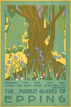 The forest glades of Epping - 1920 - (Edward McKnight Kauffer) Posters Uk, Railway Posters, Poster Prints, London Transport Museum, Public Transport, Epping Forest, Art Deco, Advertising Poster, Vintage Travel Posters