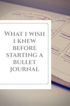 What I Wish I Knew Before Starting a Bullet Journal. #bulletjournal