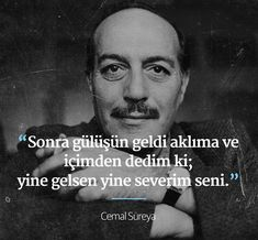 Her zaman. Poem Quotes, Words Quotes, Best Quotes, Poems, Sayings, Beautiful Mind Quotes, Word Sentences, Lost In Translation, Poetry Books