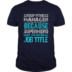 Group Fitness Manager T-Shirts, Hoodies. ADD TO CART ==►…