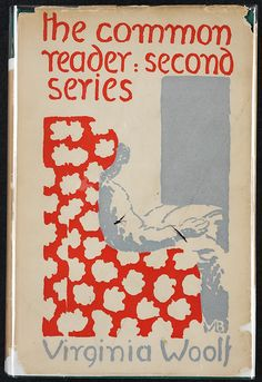 Virginia Woolf. The Common Reader: Second Series. London: Hogarth Press, 1932. Book jacket designed by Vanessa Bell.