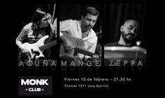 Acuña Mange Zeppa Trío en Monk Club - 10/2 - 21.30 hs