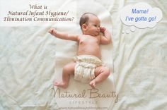 What is Natural Infant Hygiene / Elimination Communication (EC)? http://naturalbeautylifestyle.com/natural-parenting/natural-infant-hygiene/what-is-elimination-communication-ec/ #attachmentparenting #infantpottytraining