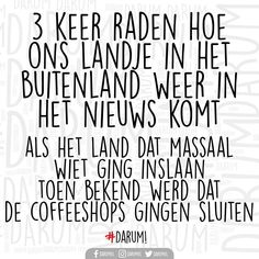 Woman Quotes, Lady Quotes, Bujo, Dutch Quotes, Quote Of The Day, Funny Quotes, Lol, Holland, Corona