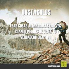 No pierdas de vista tu objetivo #obstaculos #goal #objetivo #motivacion #frases #fitness #motivation #quotes #guiafitness #