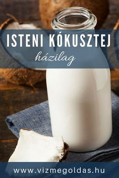 Egészséges receptek - Isteni kókusztej házilag – percek alatt kész és sokkal finomabb, mint a bolti Healthy Drinks, Healthy Snacks, Gm Diet Vegetarian, Vegan Milk, Health Eating, Cacao, Diet And Nutrition, Organic Recipes, Paleo Recipes