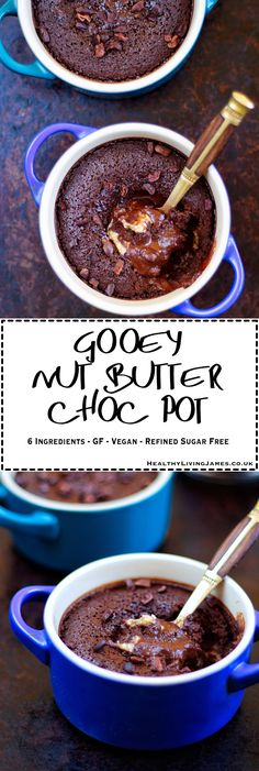 A delicious Gooey Nut Butter Choc Pot that is incredibly simple and quick to make using just 6 easily sourced ingredients! Quick Vegan Desserts, Sugar Free Desserts, Gluten Free Desserts, Vegan Recipes, Quick Dessert, Easy Recipes, Free Recipes, Vegetarian Desserts, Vegan Ideas