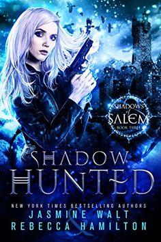 Shadow Hunted: an Urban Fantasy Novel (Shadows of Salem B... https://www.amazon.com/dp/B01MS6ZFVV/ref=cm_sw_r_pi_dp_x_FIgEybQG6TDW1