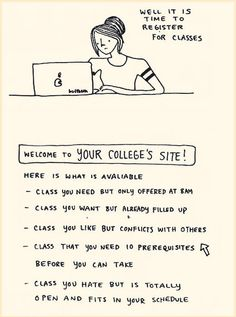 Time to register for classes.