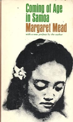 Margaret Mead: Coming of Age in Samoa Anthropology Books, Margaret Mead, Critical Theory, Fictional World, Science Books, Coming Of Age, Classic Books, Science And Nature, Paperback Books